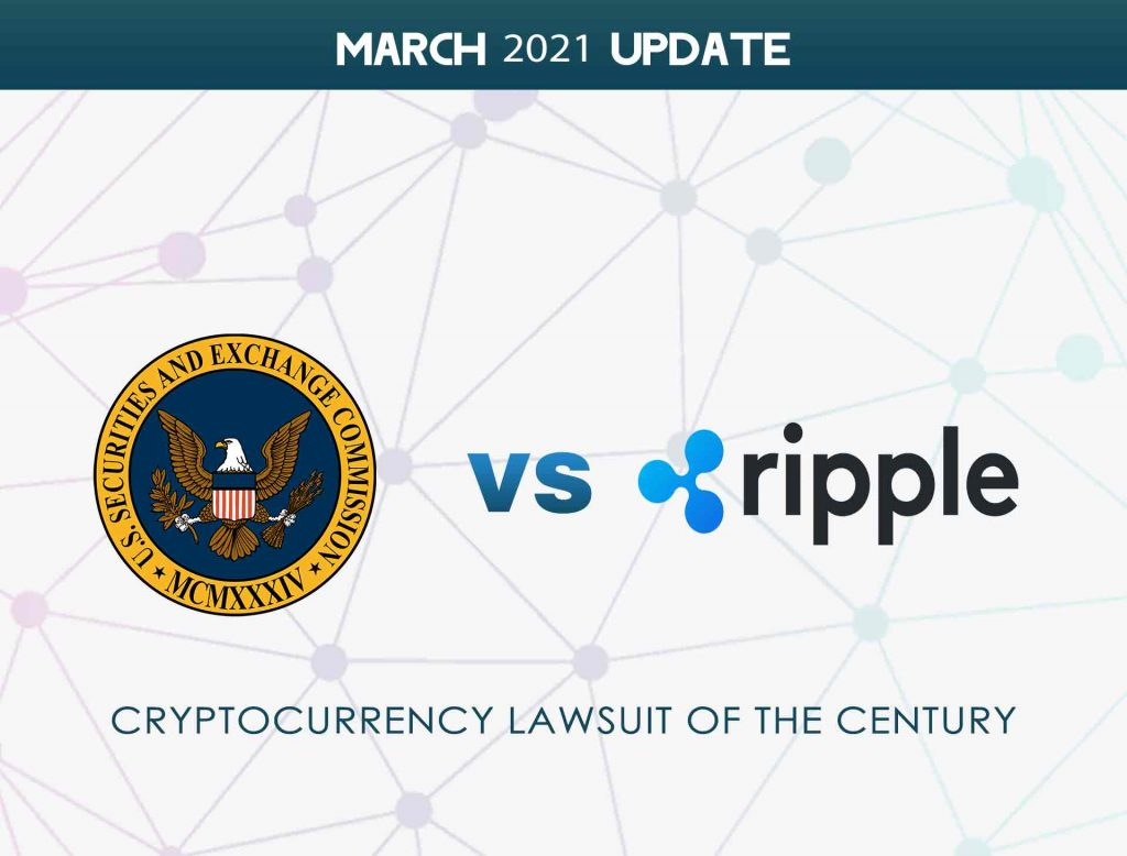 March-August 2021 Updates of SEC vs. Ripple: Developments in the XRP lawsuit